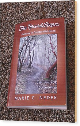 Wood Print featuring the photograph The Recordkeeper by Marie Neder