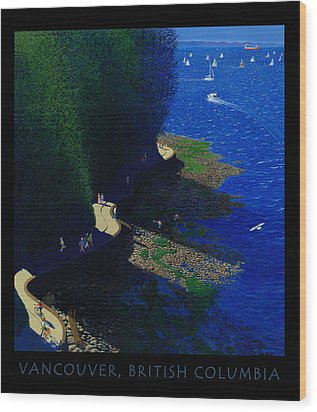Vancouver North Seawall Poster  Wood Print by Neil Woodward