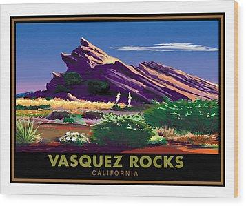 Vasquez Rocks Wood Print by Steve Beaumont