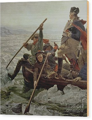 Washington Crossing The Delaware River Wood Print by Emanuel Gottlieb Leutze