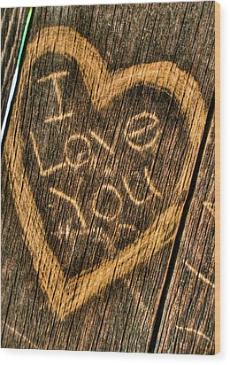 Wood Carving I Love You Wood Print by Connie Cooper-Edwards