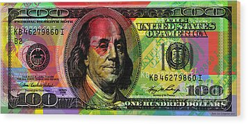 Benjamin Franklin - Full Size $100 Bank Note Wood Print