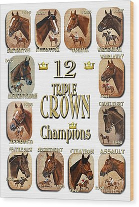 12 Triple Crown Champions Wood Print
