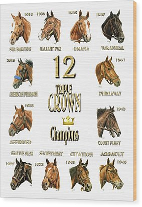 12 Triple Crown Winners Wood Print