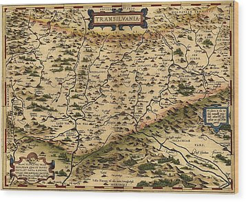 1570 Map Of Transylvania, Now Wood Print by Everett