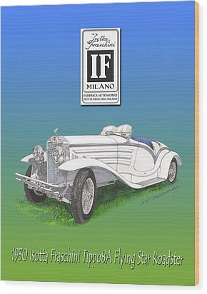 1930 Isotta Fraschini Tippo 8 A Flying Star Roadster Wood Print by Jack Pumphrey