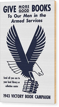 1943 Victory Book Campaign Wood Print by War Is Hell Store