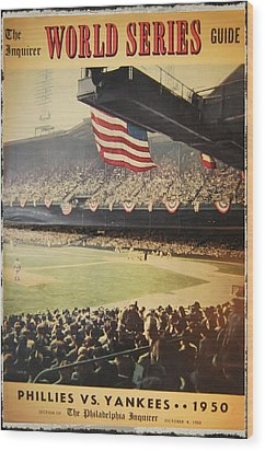 1950 Phillies Vs Yankees World Series Guide Wood Print by Bill Cannon