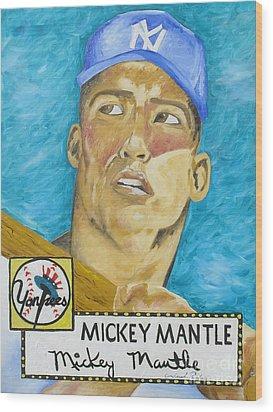 1952 Mickey Mantle Rookie Card Original Painting Wood Print by Joseph Palotas