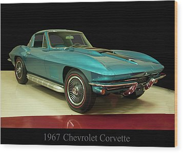 Wood Print featuring the digital art 1967 Chevrolet Corvette 2 by Chris Flees