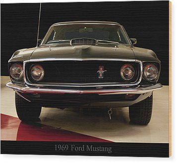 1969 Ford Mustang Wood Print by Chris Flees
