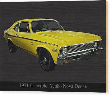 1971 Chevy Nova Yenko Deuce Wood Print