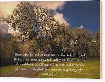 Blessed Is The Spot Prayer Wood Print by Baha'i Writings As Art