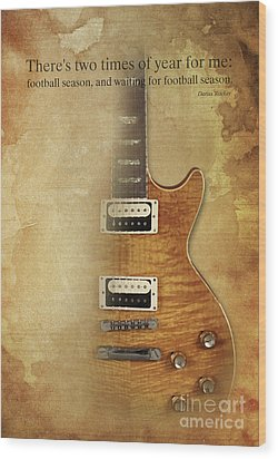 Darius Rucker Inspirational Quote, Electric Guitar Poster For Music Lovers And Musicians Wood Print