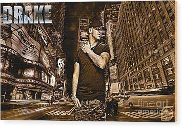 Street Phenomenon Drake Wood Print by The DigArtisT