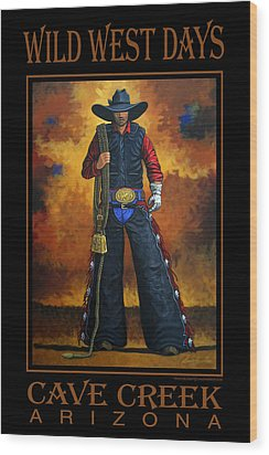 Wild West Days Poster/print  Wood Print by Lance Headlee