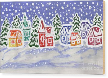 Winter Landscape With Multicolor Houses, Painting Wood Print by Irina Afonskaya