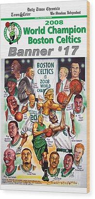 2008 Boston Celtics Team Poster Wood Print by Dave Olsen