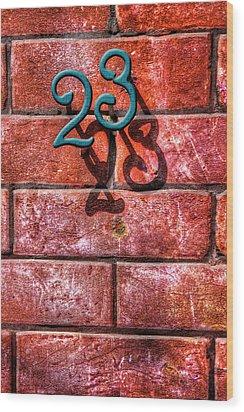 23 Wood Print by Paul Wear
