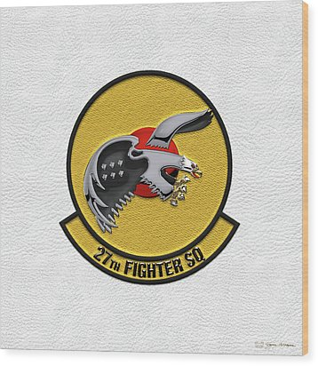 Wood Print featuring the digital art 27th Fighter Squadron - 27 Fs Patch Over White Leather by Serge Averbukh