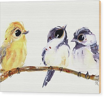 Wood Print featuring the painting 3 Birds On A Branch by Dawn Derman