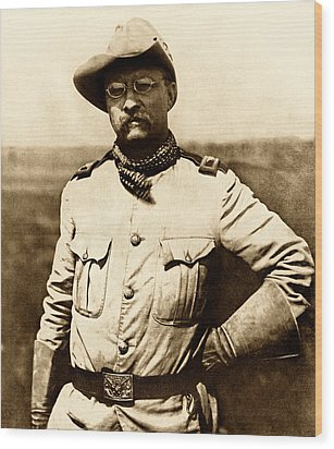 Wood Print featuring the photograph Colonel Theodore Roosevelt by War Is Hell Store