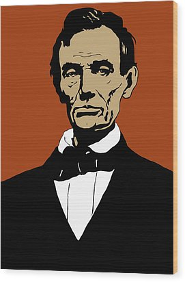 President Lincoln Wood Print by War Is Hell Store