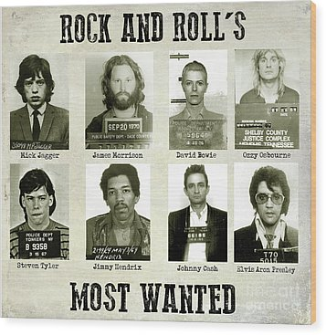 Rock And Rolls Most Wanted Wood Print