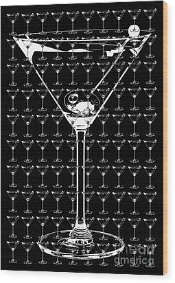 So Many Martinis So Little Time Wood Print by Jon Neidert
