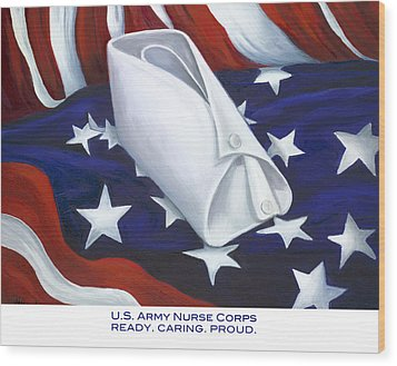 Wood Print featuring the  U.s. Army Nurse Corps by Marlyn Boyd