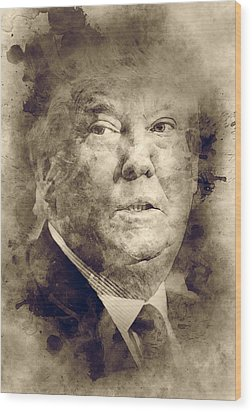 Donald Trump Wood Print by Elena Kosvincheva