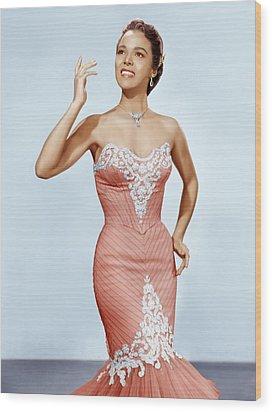 Dorothy Dandridge, Ca. 1950s Wood Print by Everett