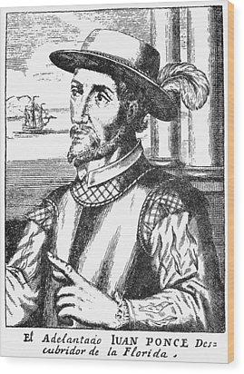 Juan Ponce De Leon Wood Print by Granger