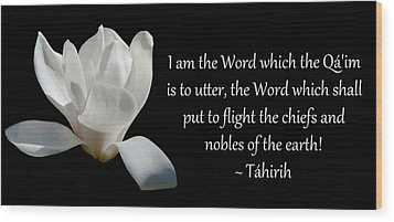Wood Print featuring the photograph Tahirih The Pure One by Baha'i Writings As Art