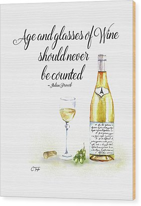 A Bottle Of White Wine Wood Print by Colleen Taylor