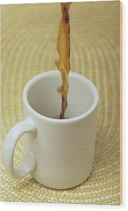 A Cup Of Energy Filled Coffee Is Poured Wood Print by Taylor S. Kennedy
