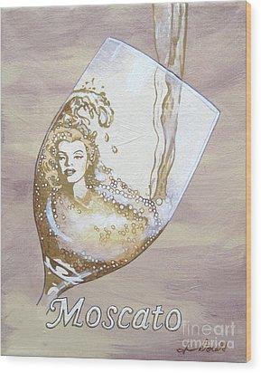 A Day Without Wine - Moscato Wood Print by Jennifer  Donald