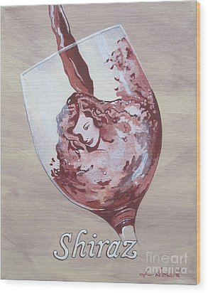 A Day Without Wine - Shiraz Wood Print by Jennifer  Donald