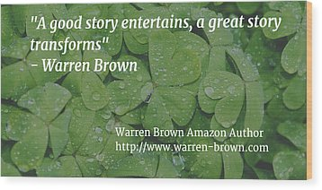 A Great Story Wood Print by Warren Brown