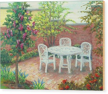 A Little Spring Patio  Wood Print by Nancy Heindl