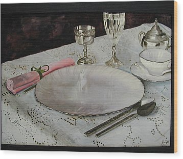 A Place Setting Wood Print by Dwight Williams