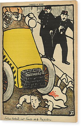 A Police Car Runs Over A Little Girl Wood Print by Felix Edouard Vallotton