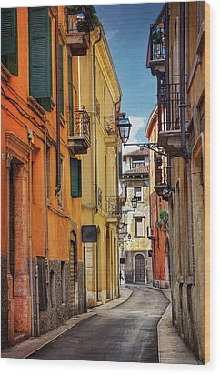 Wood Print featuring the photograph A Pretty Little Street In Verona Italy  by Carol Japp