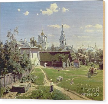 A Small Yard In Moscow Wood Print by Vasilij Dmitrievich Polenov