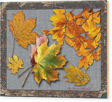 A Taste Of Fall Wood Print by Doreen Whitelock