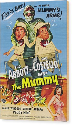 Abbott And Costello Meet The Mummy Aka Wood Print by Everett