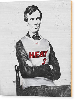 Abe Lincoln In A Dwyane Wade Jersey Wood Print by Roly Orihuela