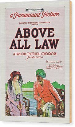 Above All Law Wood Print by Paramount
