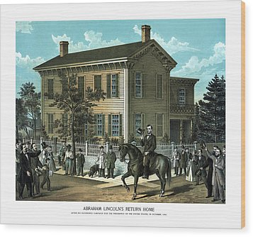 Abraham Lincoln's Return Home Wood Print by War Is Hell Store