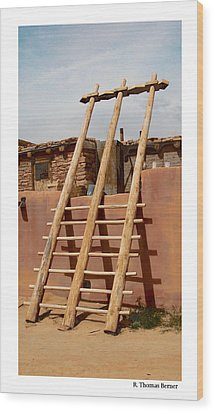 Acoma Ladder Wood Print by R Thomas Berner